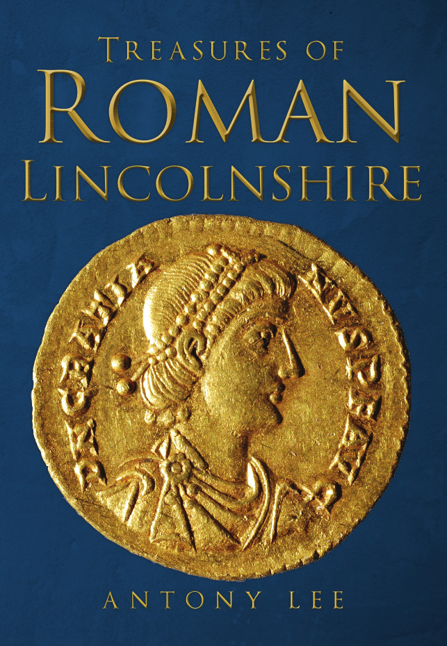 Treasures of Roman Lincolnshire book